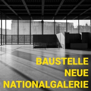 bau-blog-neue-nationalgalerie