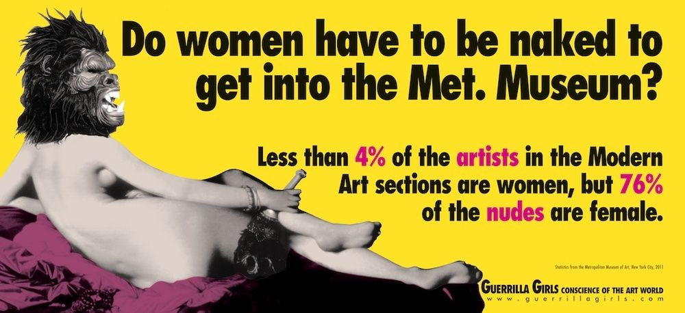 © Guerrilla Girls, Courtesy www.guerrillagirls.com
