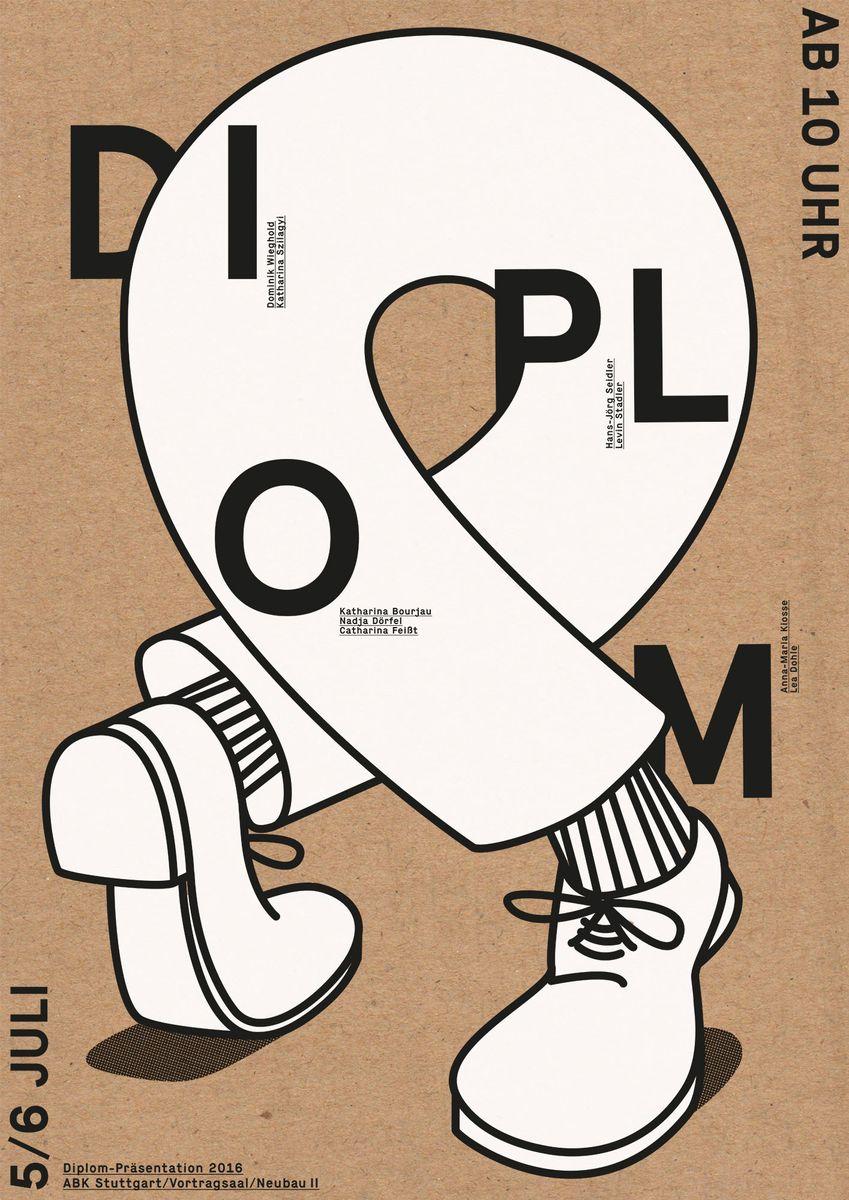 """Lukas Eggert (Stuttgart): """"Diplom 2016"""" © 100 Beste Plakate e. V."""