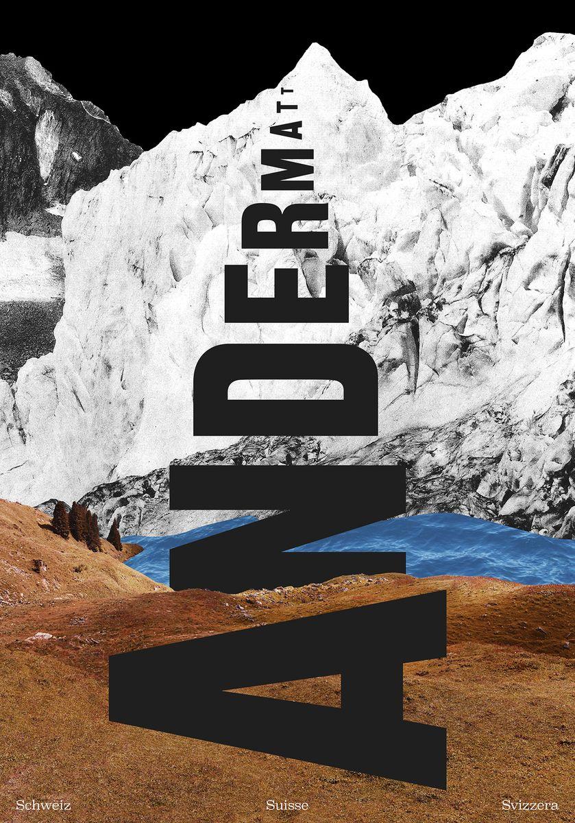 Ollie Schaich und Ruedi Zürcher (Bureau Collective, St. Gallen): Tourismus-Region Andermatt © Ollie Schaich / Ruedi Zürcher / 100 Beste Plakate e. V.
